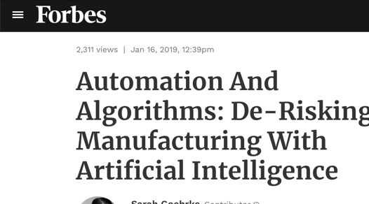 "Screenshot of Forbes article ""Automation and Algorithms: De-Risking Manufacturing with Artificial Intelligence"""