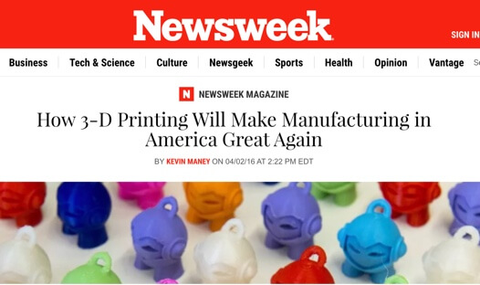 "Screenshot of Newsweek article ""How 3-D Printing Will Make Manufacturing in America Great Again"""